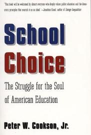 School Choice by Jr. Cookson