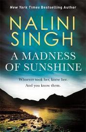A Madness of Sunshine by Nalini Singh