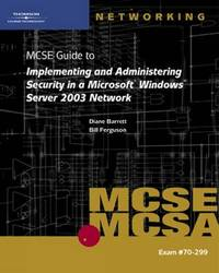 MCSE 70-299: Guide to Implementing and Administering Security in a Microsoft Windows Server 2003 Network by Bill Ferguson image