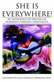 She Is Everywhere! by Lucia C Birnbaum