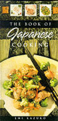 Book of Japanese Cooking by Emi Kazuko image