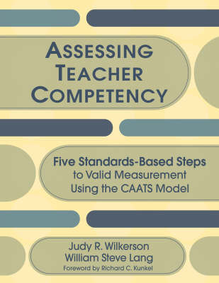 Assessing Teacher Competency by Judy R. Wilkerson