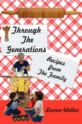 Through The Generations by Lauren Walker