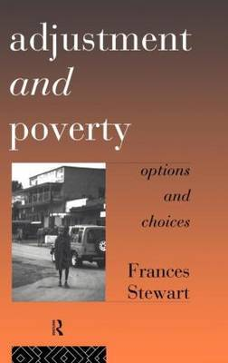 Adjustment and Poverty by Frances Stewart