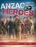 ANZAC Heroes by Maria Gill