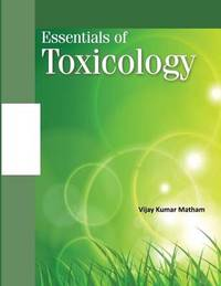Fundamentals of Toxicology by Vijay Matham