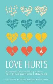Love Hurts by Lodro Rinzler