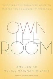 Own the Room by Amy Jen Su