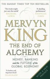 The End of Alchemy by Mervyn King image