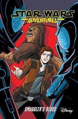 Star Wars Adventures Vol. 4: Smuggler's Blues by Cavan Scott