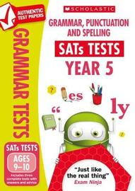 Grammar, Punctuation and Spelling Test - Year 5 by Graham Fletcher