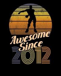 Awesome Since 2012 by Delsee Notebooks image