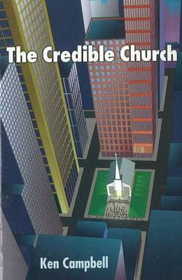 Credible Church by Ken M. Campbell image