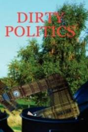 Dirty Politics by Pat Regan