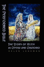The Performed Bible by Helen Leneman