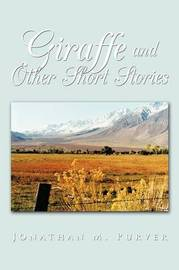 Giraffe and Other Short Stories by Jonathan M. Purver image