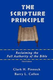 The Scripture Principle by Clark H Pinnock