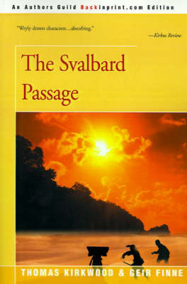 The Svalbard Passage by Thomas Kirkwood, Ph.D.