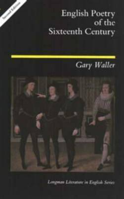 English Poetry of the Sixteenth Century by Gary F. Waller image