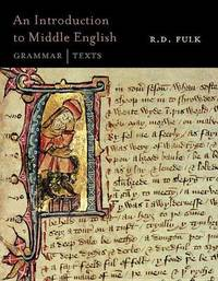 An Introduction to Middle English by R.D. Fulk