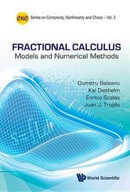 Fractional Calculus: Models And Numerical Methods by Dumitru Baleanu