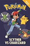 The Official Pokemon Fiction: Scyther Vs Charizard by Pokemon