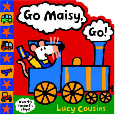 Go Maisy, Go! by Lucy Cousins image