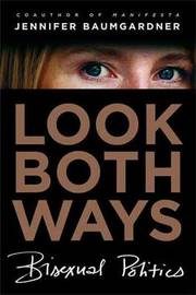 Look Both Ways by Jennifer Baumgardner image