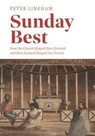 Sunday Best by Peter Lineham