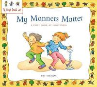 Politeness: My Manners Matter by Lesley Harker image