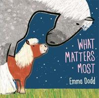 What Matters Most by Emma Dodd