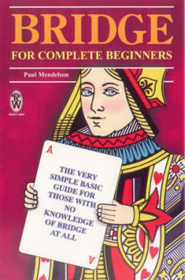Bridge for Complete Beginners by Paul Mendelson image