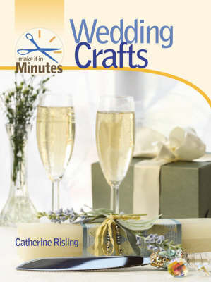 Wedding Crafts by Catherine Risling