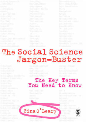 The Social Science Jargon Buster by Zina O'Leary