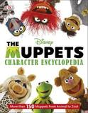 The Muppets Character Encyclopedia by Dorling Kindersley