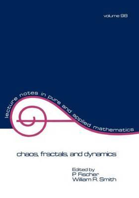 Chaos, Fractals and Dynamics by P. Fischer image