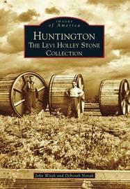 Huntington by John Witek