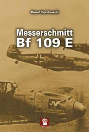 Messerschmitt Bf 109 E by Robert Peczkowski