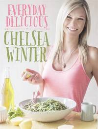 Everyday Delicious by Chelsea Winter