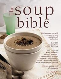 Soup Bible by Debra Mayhew