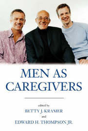 Men As Caregivers by Betty J. Kramer image