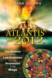 Atlantis and 2012 by Frank Joseph image
