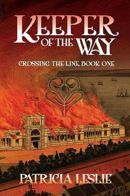 Keeper of the Way by Patricia Lesley