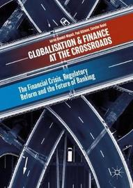 Globalisation and Finance at the Crossroads by Adrian Blundell-Wignall