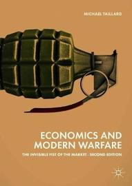 Economics and Modern Warfare by Michael Taillard image