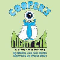 Cooper's Mighty Eye by Sara Devlin