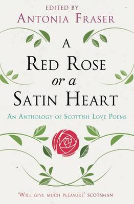 Scottish Love Poems: A Personal Anthology by Antonia Fraser image