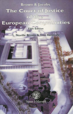 Brown & Jacobs: The Court of Justice of the European Communities by L.Neville Brown image