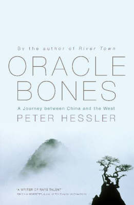 Oracle Bones: A Journey Between China and the West by Peter Hessler image