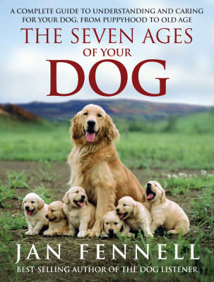 The Seven Ages of Your Dog by Jan Fennell image